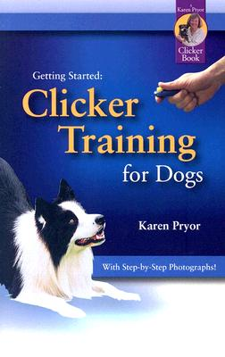 Clicker Training for Dogs (Getting Started) Cover Image