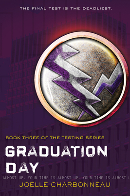 Graduation Day (The Testing #3) Cover Image