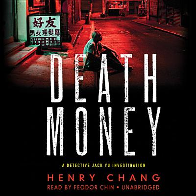 Death Money Lib/E (Detective Jack Yu Investigations #4) Cover Image