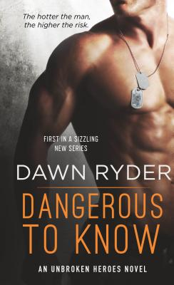Dangerous to Know: An Unbroken Heroes Novel Cover Image