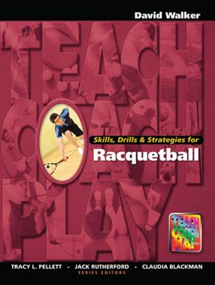 Skills, Drills & Strategies for Racquetball (Race and Politics) Cover Image