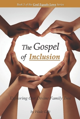 The Gospel of Inclusion: Exploring Our Divine Family Tree Cover Image