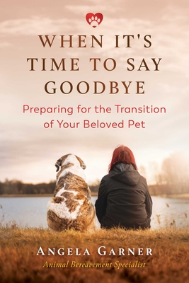 When It's Time to Say Goodbye: Preparing for the Transition of Your Beloved Pet Cover Image