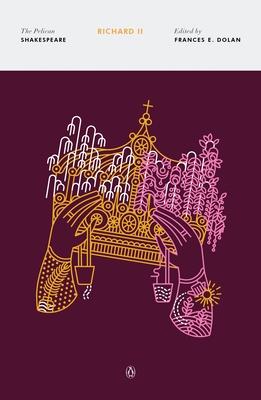 Richard II (The Pelican Shakespeare) Cover Image