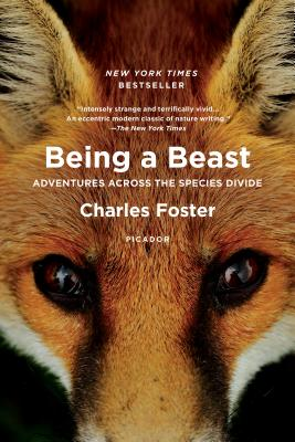 Being a Beast: Adventures Across the Species Divide Cover Image