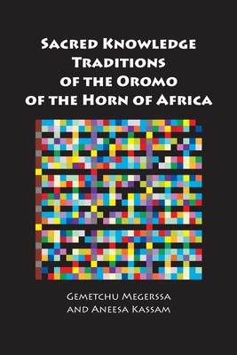 Sacred Knowledge Traditions of the Oromo of the Horn of Africa Cover Image