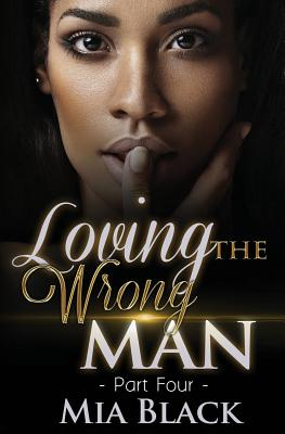 Loving The Wrong Man 4 Cover Image