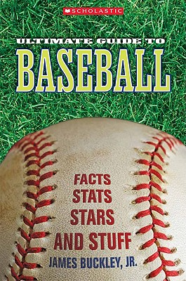 Cover for Scholastic Ultimate Guide to Baseball