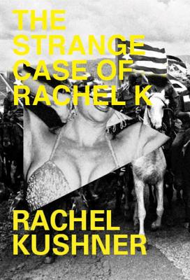 The Strange Case of Rachel K Cover Image