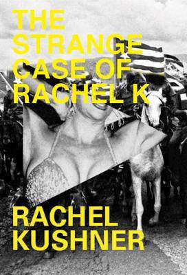 Cover for The Strange Case of Rachel K