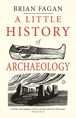 A Little History of Archaeology (Little Histories) Cover Image