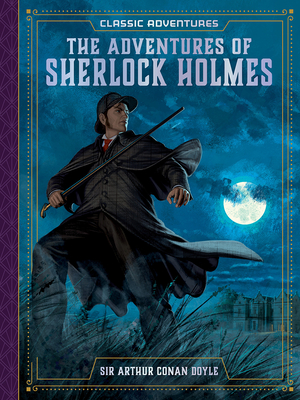 The Adventures of Sherlock Holmes (Classic Adventures) Cover Image