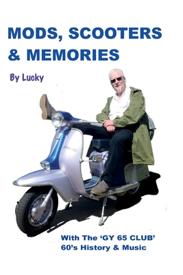 Mods, Scooters & Memories: Gy 65 Club Cover Image