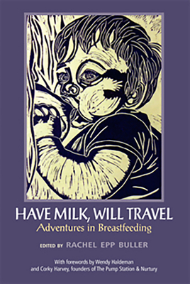 Cover for Have Milk, Will Travel