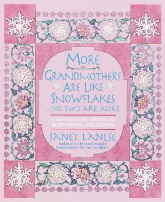 More Grandmothers Are Like Snowflakes...No Two Are Alike Cover