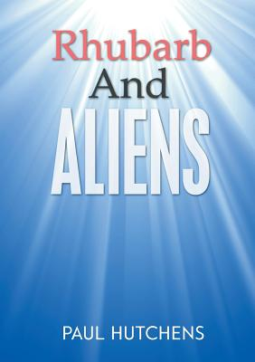 Rhubarb And Aliens Cover Image