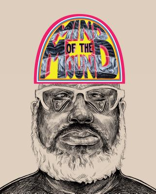 Trenton Doyle Hancock: Mind of the Mound: Critical Mass Cover Image