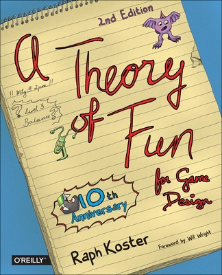 A Theory of Fun for Game Design Cover Image