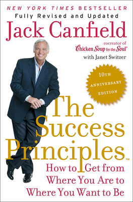 Success Principles: 10th Anniversary Edition Cover Image