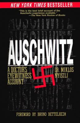 Auschwitz: A Doctor's Eyewitness Account Cover Image