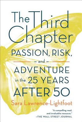 The Third Chapter: Passion, Risk, and Adventure in the 25 Years After 50 Cover Image
