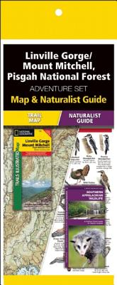 Linville Gorge/Mount Mitchell, Pisgah National Forest Adventure Set: Map & Naturalist Guide [With Map] Cover Image
