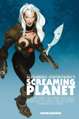 Alexandro Jodorowsky's Screaming Planet - Softcover Trade Cover