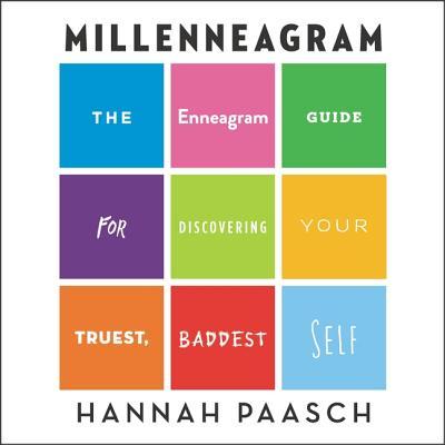 Millenneagram Lib/E: The Enneagram Guide for Discovering Your Truest, Baddest Self Cover Image