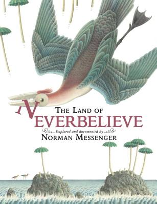 The Land of Neverbelieve Cover
