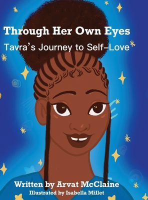 Through Her Own Eyes: Tarva's Journey to Self-Love Cover Image