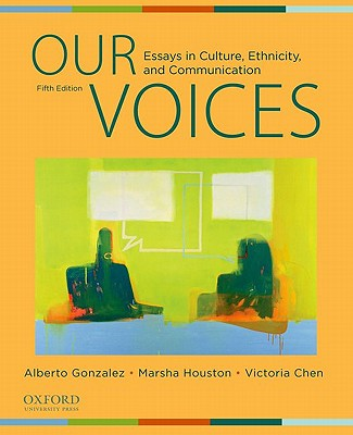 Our Voices: Essays in Culture, Ethnicity, and Communication Cover Image