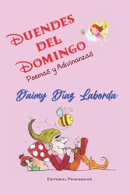 Duendes del domingo: Poemas y adivinanzas Cover Image