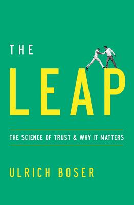 The Leap: The Science of Trust and Why It Matters Cover Image