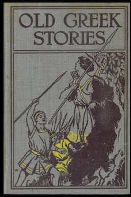 Old Greek Stories - Illustrated Cover Image
