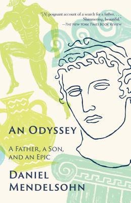 An Odyssey: A Father, A Son, and an Epic Cover Image