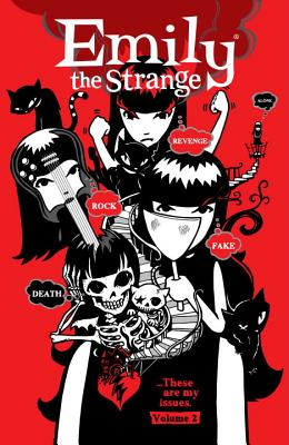 Emily the Strange Volume 2: Rock, Death, Fake, Revenge, and Alone Cover Image