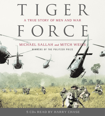 Tiger Force: A True Story of Men and War Cover Image