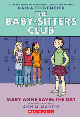 Mary Anne Saves the Day (The Baby-Sitters Club Graphic Novel #3): A Graphix Book (Revised edition): Full-Color Edition (The Baby-Sitters Club Graphix #3) Cover Image
