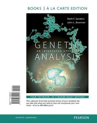 Genetic Analysis: An Integrated Approach, Books a la Carte Edition Cover Image