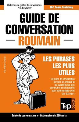 Guide de conversation Français-Roumain et mini dictionnaire de 250 mots (French Collection #253) Cover Image