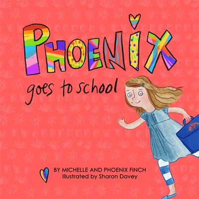 Phoenix Goes to School: A Story to Support Transgender and Gender Diverse Children Cover Image