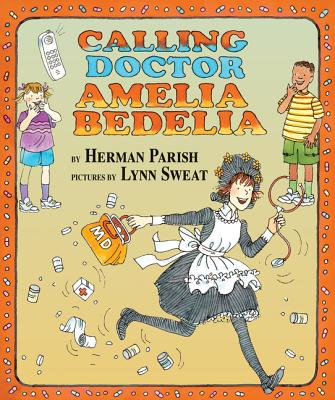 Calling Doctor Amelia Bedelia Cover