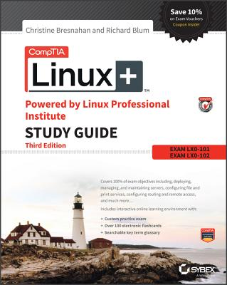 Comptia Linux+ Powered by Linux Professional Institute Study Guide: Exam Lx0-103 and Exam Lx0-104 Cover Image
