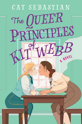 The Queer Principles of Kit Webb: A Novel Cover Image