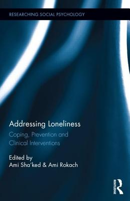 Addressing Loneliness Coping Prevention And Clinical Interventions Researching Social Psychology Cover Image