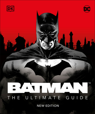 Batman The Ultimate Guide New Edition Cover Image
