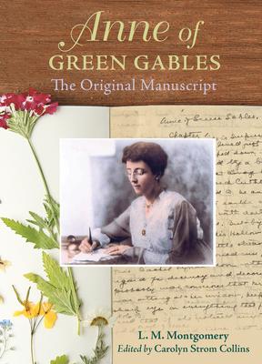 Anne of Green Gables: The Original Manuscript Cover Image