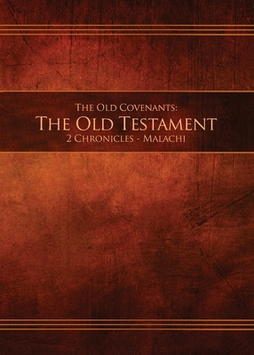 The Old Covenants, Part 2 - The Old Testament, 2 Chronicles - Malachi: Restoration Edition Paperback, 5 x 7 in. Small Print Cover Image