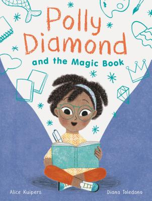 Polly Diamond and the Magic Book: Book 1 (Book Series for Elementary School Kids, Children's Chapter Book for Bookworms) Cover Image