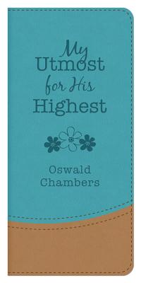 My Utmost for His Highest Teal/Taupe Cover Image
